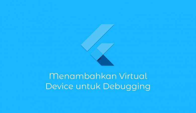 Menambahkan Android Virtual Device