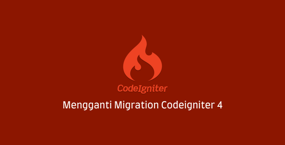Migration Codeigniter 4