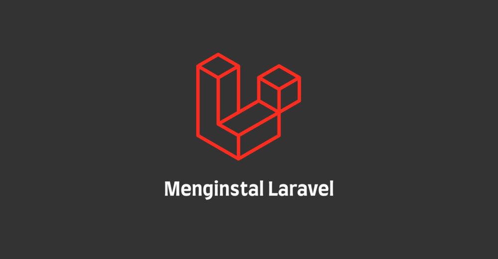 Menginstal Laravel