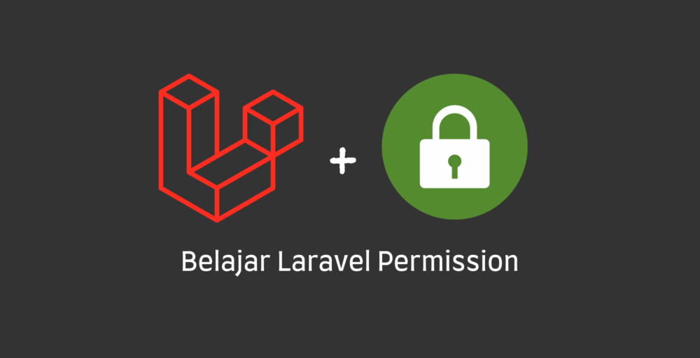 Belajar Laravel Roles & Permission