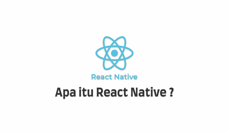 apa itu react native