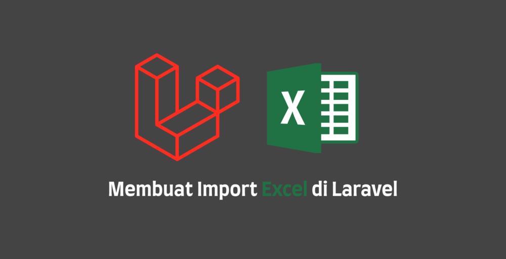 Import Excel di Laravel