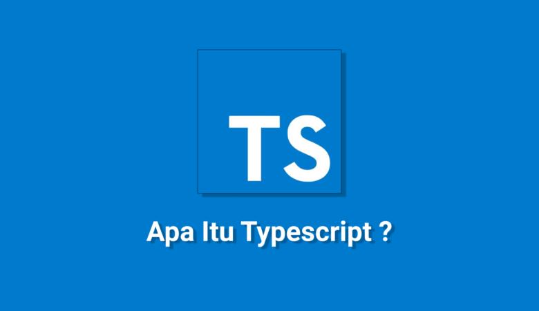 kawankoding-apa-itu-typescript