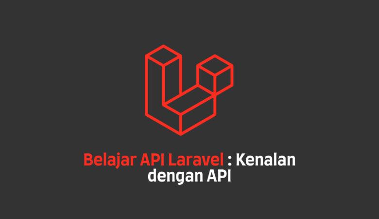 Belajar API Laravel