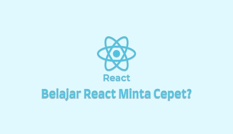 Belajar React
