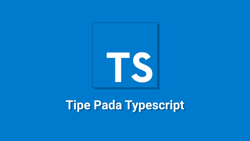 tipe-pada-typescript