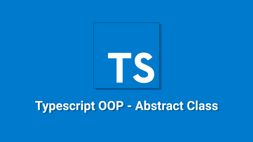 Typescript-OOP-Abstract-Class.png