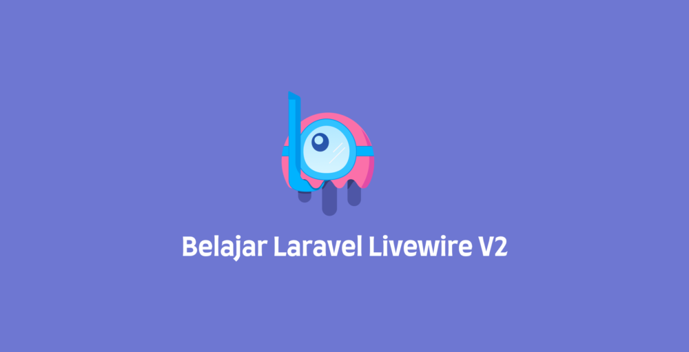 Belajar Laravel Livewire V2